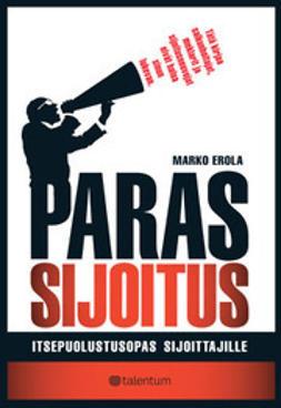 Markus Erola - Paras Sijoitus - Itsepuolustusopas sijoittajille