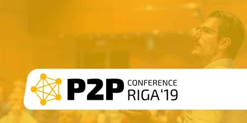 P2P Conference eli vertaislaina konferenssi Rigassa lähestyy